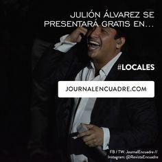 Revista Encuadre » Julión Álvarez se presentará en el Foro Artístico de la Feria de Puebla