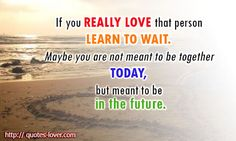 meant to be together quotes | ... -you-are-not-meant-to-be-together-today-but-meant-to-be-in-the-future