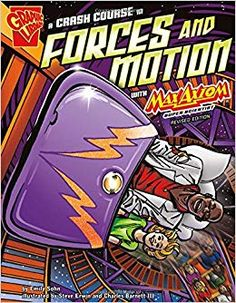A Crash Course in Forces and Motion with Max Axiom, Super Scientist (Graphic Science), a book by Emily Sohn, Charles Barnett III Music Games, Importance Of Time Management, Kids Series, Force And Motion, Simple Machines, Middle School Science, Elementary Science, Teaching Science, Teaching Ideas