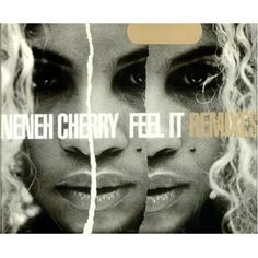 """For Sale - Neneh Cherry Feel It - Remixes UK  CD single (CD5 / 5"""") - See this and 250,000 other rare & vintage vinyl records, singles, LPs & CDs at http://eil.com"""