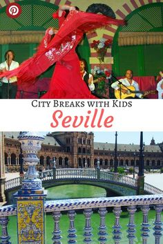 City Breaks with Kids: Seville, best things to do in Seville with kids, how to plan a family trip to Seville, best time to go to Seville, family guide to Seville, where to see palaces, plazas and flamenco in Seville, best cities in Spain, #BestCities