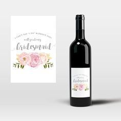 Printable Bridesmaid Proposal Wine Label, Will you Be my Bridesmaid?, Be My Bridesmaid Gift, Bridesmaid Proposal Wine Label