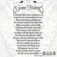 Gone Fishing Poem - Bereavement - Mourning - Sympathy - Grief - Funeral (Svg, Pdf, Eps, Png Digital File Vector Graphic) Funeral Quotes, Grief Poems, Dad Poems, Father Quotes, Sympathy Quotes, Sympathy Cards, Miss You Dad, Pomes, Memorial Poems