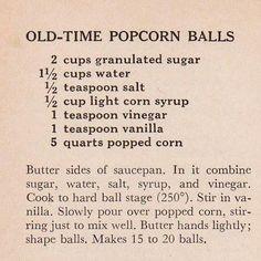 1940′s Old Time Popcorn Balls Recipe- hmm, maybe these won't turn into Carmel corn balls