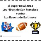 Super Bowl 2013 Two Booklets in Spanish - One book contains text and images and the other contains text only so students can sketch and make their own versions of the booklet.  Both booklets contain 16 pages.