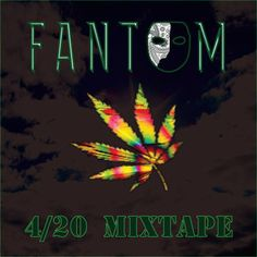 420 Mixtape (*Free Download*) #w33daddict #HighTunes