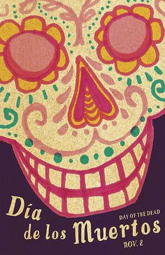 Student project to create posters for the celebration of Día de los Muertos / Day of the Dead. I've never had as much fun as I did researching this project. There is so much to learn about symbols, culture, color, and typography with Day of the Dead. Design Poster, Graphic Design, Sugar Skull Art, Sugar Skulls, All Souls Day, Day Of The Dead Art, Celebration Day, Found Art, Mexican Folk Art