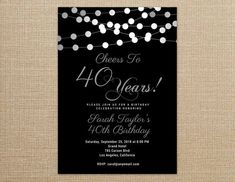 31 best printable birthday invitation templates elegant birthday cheers to 40 years invitation any agewording 40th birthday invitations black and filmwisefo