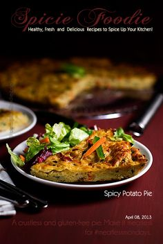 Spicy Potato Pie: Crustless and Gluten-Free with Vegetarian Option For Meatless Mondays from @SpicieFoodie