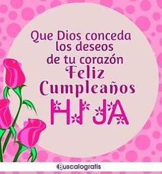 Imagenes de cumpleanos para una hija especial Birthday Presents For Mom, Happy Birthday Wishes Cards, Happy Birthday Celebration, Birthday Card Sayings, 50th Birthday Party, Mom Birthday, Birthday Quotes, Happy Birthday Daughter, Good Night Quotes