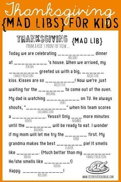 Get your kids giggling with these Thanksgiving-themed mad libs. 21 Fun And Original Ways To Keep Your Kids Busy On Thanksgiving Thanksgiving Mad Lib, Free Thanksgiving Printables, Thanksgiving Parties, Thanksgiving Traditions, Thanksgiving Quotes, Hosting Thanksgiving, Thanksgiving Pictures, Thanksgiving Celebration, Thanksgiving Centerpieces