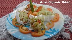 Rice Papadi Chat Recipe | Yummy Recipes