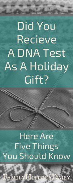 Genealogy DNA tests are an amazing tool for discovering your genetic ancestry. Here are some tips to keep in mind if you got one as a gift this holiday season.