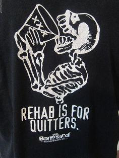 "Men's XL ""Rehab is for Quitters"" Skull Boneyard Beer Farm Mesquite Grill TShirt #Gildan #GraphicTee"