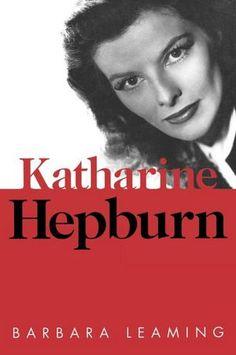 Katharine Hepburn Barbara Leaming