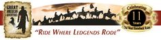 Our historic old west horseback rides & adventures are based on Western Legends including Wyatt Earp, Billy The Kid, the Texas Rangers, and John Wayne