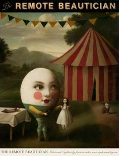 Stephen Mackey - The Remote Beautician 'Oil on Wood, eighteen by fourteen inches' Stephen Mackey, Inspiration Artistique, Arte Obscura, Humpty Dumpty, Lowbrow Art, Pop Surrealism, Art For Art Sake, Gothic Art, Surreal Art