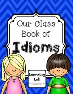 "Forever Freebie!  Kids love idioms and it is one of my favorite things to teach! Each year after learning about idioms, I have my class make a humorous book of idioms together. They have a blast creating their page and I always enjoy their ""laugh out loud"" drawings that go along."