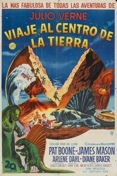 Based on the famous Julio Verne novel!  It is la mas fabulosa of all his adventures!        VIAJE AL CENTRO DE LA TIERRA (1959).