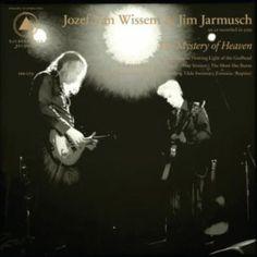 Jozef Van Wissem & Jim Jarmush - The Mystery Of Heaven (full album stream)
