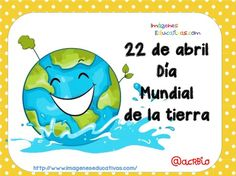 Efemérides Mes de Abril Lunares (6) Back To School Bulletin Boards, Save Our Earth, Water Cycle, Kids Playing, Smurfs, Martini, Classroom, Teacher, Lettering