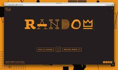 goodtypography:  WWW.RANDOMTY.PE Random - up to 6 randomly cycling glyphs / Create and share your own specimen. Purchase at TDF