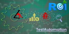 """Latest blog post @QAInfoTech """"Leave no stone unturned in determining the ROI of your test automation effort"""" #TestAutomation is an important element today in the overall quality of a product developed and productivity of the product teams at large. Continue reading at http://qainfotech.com/leave-no-stone-unturned-in-determining-the-roi-of-your-test-automation-effort/"""