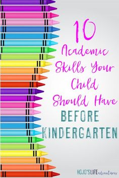 """There are some social skills your child needs to know before Kindergarten, but these 10 skills are more about academics. Click through to see the 10 """"must teach"""" concepts for your preschool child, as told by a former Kindergarten teacher."""