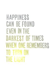 be ther person to remind them to turn on the light.