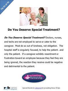 Tip #31 of 70 Tips for Caregivers  http://www.caregiverpartnership.com/