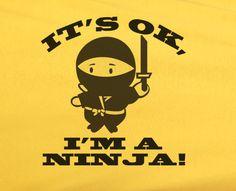 Trendy Pop Culture It's ok I'm a japanese ninja shuriken samurai funny Tee T-Shirt Ladies Youth Adult Unisex Martial Arts Humor, Martial Arts Quotes, Martial Arts Training, Body Combat, Combat Shirt, Funny Shirt Sayings, Funny Tees, Taekwondo Kids, Karate Quotes
