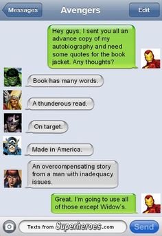 Stark wrote a book and wants some quotes from the other Avengers