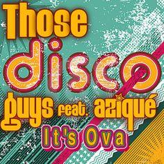 Disco Banger   http://www.traxsource.com/title/201593/its-ova