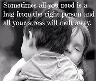 Sometimes All You Need Is A Hug