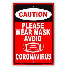 (eBay Ad Link) Caution Please Wear Mask Avoid Contagious Disease Safety Aluminum Metal Sign