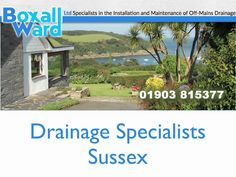 Drainage Specialists Sussex http://boxallward.co.uk/news/understanding-the-role-of-drainage-specialists/