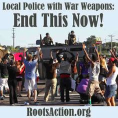 The Progressive Mile: Local Police with War Weapons: End This Now!