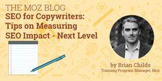 SEO for Copywriters: Tips on Measuring SEO Impact - Next Level http://cstu.io/eeaecf