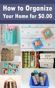 How to Organize Your Home for $0.00 | Tips For Women