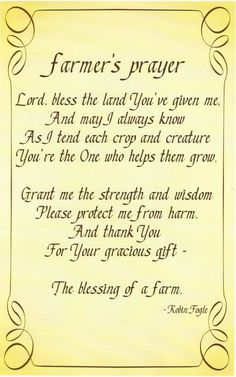 "It isn't easy some days. I guess the best prayer I've known is, ""Dear Lord, no matter what happens on the farm, no matter what is sick that day, as long as it's in the barn and not the house."