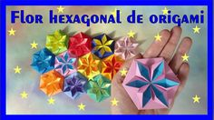 COMO FAZER FLOR DE ORIGAMI  HEXAGONAL -  DECORAÇÃO DE NATAL