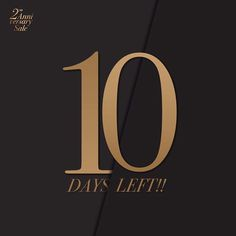 #ZEVESHOES 2ND ANNIVERSARY SALE countdown 10 days Left to grab your favourite pairs.  . Get down to our physical store to check out the bargains or discover more at www.zeveshoes.com  . Wordwide shipping #hotshoes #forsale #ilike #shoeslover #like4lik #shoes #niceshoes #sportshoes #hotshoes Wedding Countdown Quotes, Teaser Campaign, Birthday Countdown, 2nd Anniversary, Day Left, 10 Days, Funny Images, Funny Quotes, Letters