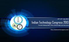 The Indian Technology Congress 2013 is a Platform bringing together Technologists, Entrepreneurs, Academicians, Investors and Policy Makers. It is organized in association with multiple Professional Institutions such as, Institution of Engineers India, IEEE, IET, AIMO, NDRF and IIPE. For more details please visit http://www.techcongress.net