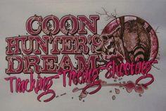Coon Hunting like a girl!