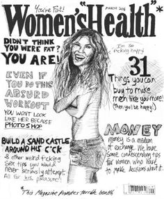 Satyrical Women's Health magazine cover rendition by David London - great post on body image.