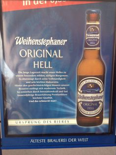 Weihenstephan  (founded 725, the oldest brewery in the world)