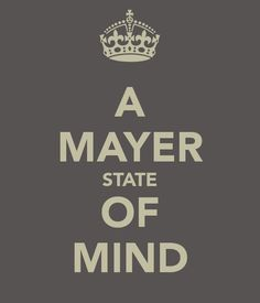 Mayer state of mind