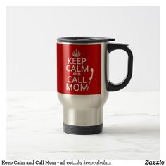 Keep Calm and Call Mom - all colours  mothers day crafts for kids, mothers day preschool, mothers day cake, mothers day crafts for kids preschool,mothers day decor, mother's day entertaining, mother's day, mothers day,mothers day gift ideas, mother's day gifts, mothers day tshirts, mothers day tshirts gift ideas #momlife #mothersday #mother #motherhood #mothersdaygift #motherofthebride #tshirt #mothersdayidea #mugs