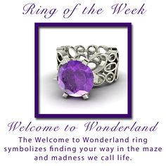 Our Welcome to Wonderland ring symbolizes finding your way through the maze and madness we call life.