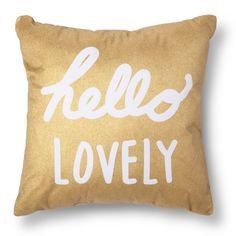 Sunnys bed-Xhilaration� Hello Lovely Decorative Pillow - Gold/White